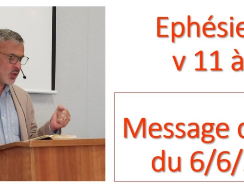 """Ephésiens 2 v 11- 21, Jean 21 v 15-17"" messages du dimanche 6 juin 2021."