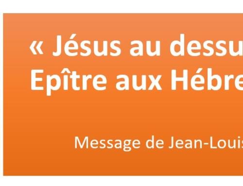 """""""Jésus au dessus de …"""", message du dimanche 13 juin 2021"""