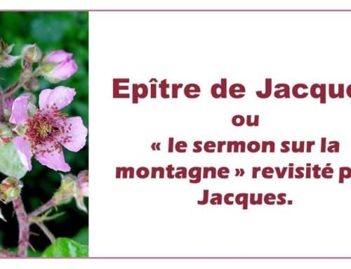 """L'épître de Jacques ou """"Le sermon sur la montagne"""" revisité."""